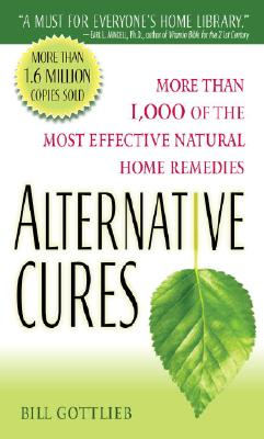 Alternative Cures By Gottlieb, Bill